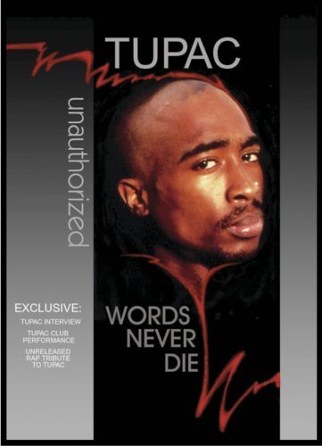 Tupac: Words Never Die