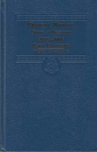 Official Manual State of Missouri 2005-2006