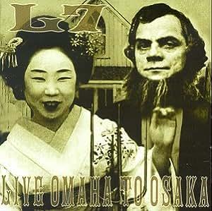 Live:Omaha to Osaka
