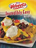 Kraft Velveeta Incredibly Easy Recipes