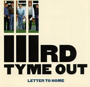 IIIRD TYME OUT - Letter to Home - Zortam Music