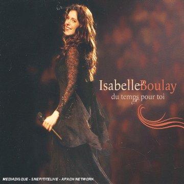 Isabelle Boulay - Du Temps Pour Toi - Zortam Music