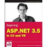 Beginning ASP.NET 3.5: in C# and VB (Programmer to Programmer)by Imar Spaanjaars
