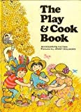 Play and Cook Book (0001951149) by Patten, Marguerite