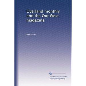 【クリックでお店のこの商品のページへ】Overland monthly and the Out West magazine (Vol.10) [ペーパーバック]