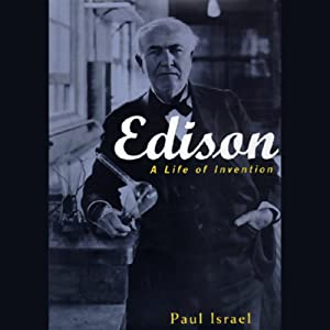Edison: A Life of Invention | [Paul Israel]