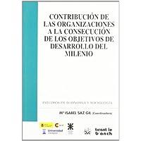 Contribución de las organizaciones a la consecución de los objetivos de desarrollo del milenio