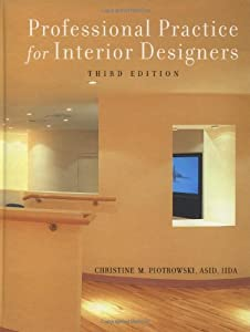 Professional Practice For Interior Designers 3rd Edition Christine M Piotrowski Used Books