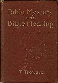Bible mystery and Bible meaning, (The Edinburgh lecture series)