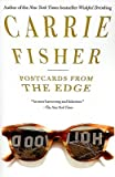 Postcards from the Edge   [POSTCARDS FROM THE EDGE] [Paperback]