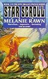 The Star Scroll (Dragon Prince) (0330314041) by Rawn, Melanie