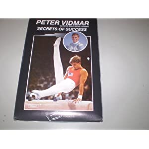 Secrets of Success - Peter Vidmar Olympic Gold Medal Winner