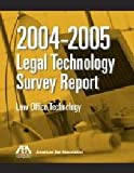 2006 ABA Legal Technology Survey Report: Law Office Technology