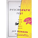 Return to product information 	 The Psychopath Test: A Journey Through the Madness Industry (Hardcover) by Jon Ronson