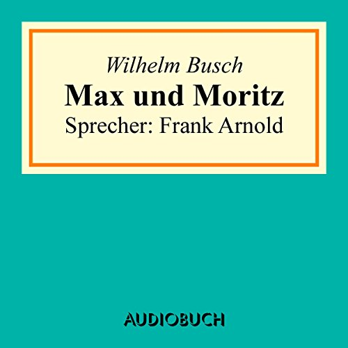 Amazoncom max and moritz english