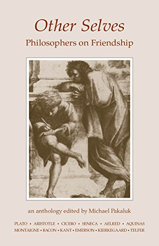 Other Selves: Philosophers on Friendship