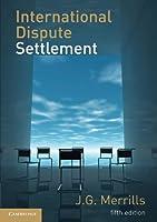 International Dispute Settlement, Fifth Edition
