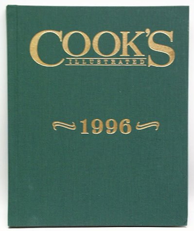 Image for Cook's Illustrated 1996 Annual (Cooks Illustrated Annuals)