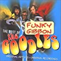 Funky Gibbon: The Best Of The Goodies