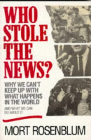 Who Stole the News?: Why We Can't Keep Up With What Happens in the World and What We Can Do About It (What Can Happen With compare prices)