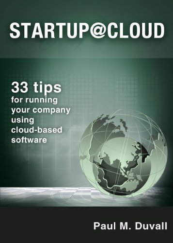 Startup@Cloud [Booklet]: 33 tips for running your company using cloud-based software