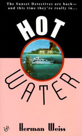 Hot Water, Weiss,Herman