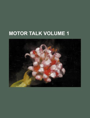 Motor talk Volume 1