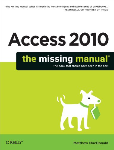 Access 2010: The Missing Manual (2010 Access Software compare prices)