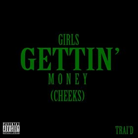 Girls Gettin' Money [Explicit]