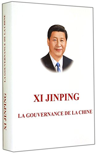 XI JINPINGTHE GOVERNANCE OF CHINA French Version  [Xi Jinping] (Tapa Dura)