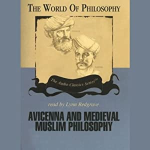 Avicenna and Medieval Muslim Philosophy | [Professor Thomas Gaskill]