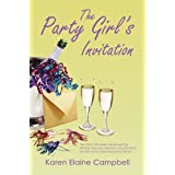 The Party Girls Invitationby Karen Campbell