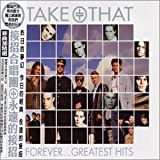 Take That Forever: Greatest Hits