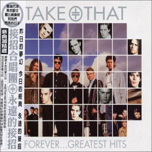Take That - Forever...greatest Hits - Zortam Music