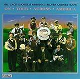 echange, troc Jack Daniels & Original Silver Cornet Band - On Tour Across America
