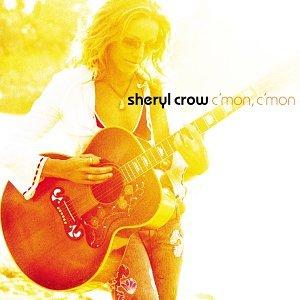 Sheryl Crow - C&#39mon, C&#39mon