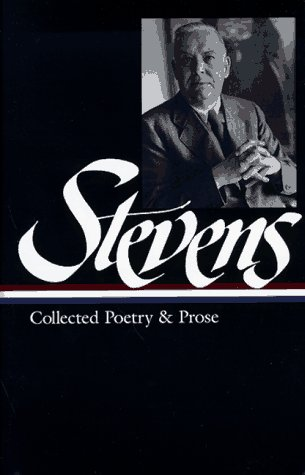 Wallace Stevens : Collected Poetry and Prose (Library of America), WALLACE STEVENS, FRANK KERMODE