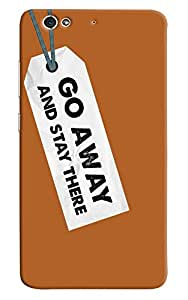 Omnam Go Away And Stay There Printed Designer Back Cover Case For Gionee S6