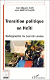 Transition politique en Hati: Radiographie du pouvoir Lavalas