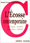 L'Ecosse contemporaine. Politique - S...
