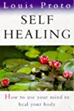 img - for Self Healing: How to Use Your Mind to Heal Your Body book / textbook / text book