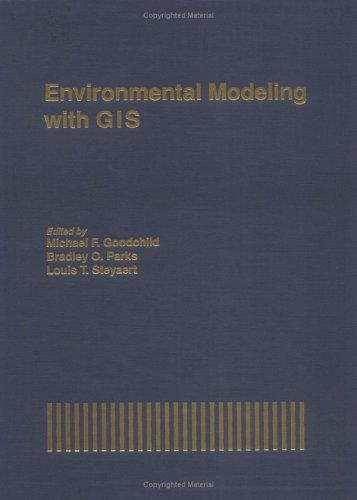 Environmental Modeling with GIS (Spatial Information Systems)