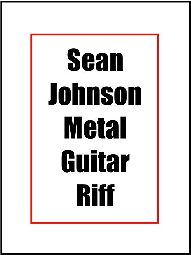 Sean Johnson Metal Guitar Riff