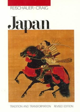 Japan: Tradition and Transformation, Revised Edition