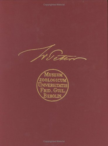 Herpetological Contributions of Wilhelm C.H. Peters (Facsimile Reprints in Herpetology)