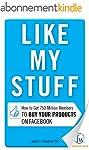 Like My Stuff: How to Get 750 Million...