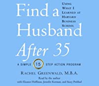 Find a Husband After 35 Using What I Learned at Harvard Business School
