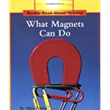 What Magnets Can Do (Rookie Read-About Science (Paperback))