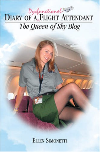 Diary of a Dysfunctional Flight Attendant: The Queen of Sky Blog