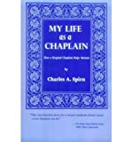 img - for My Life as a Chaplain: How a Hospital Chaplain Helps Patients (Hardback) - Common book / textbook / text book